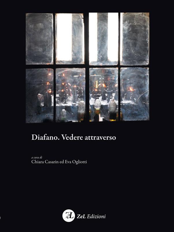 ZelEdizioni_Diafano.-Vedere-attraverso_cover
