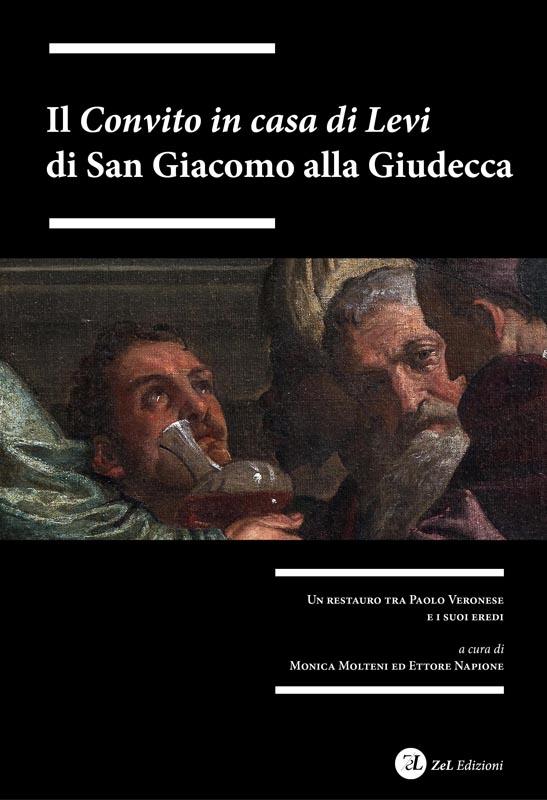 ZelEdizioni_Il_Convito_in_Casa_di_Levi_di_San_Giacomo_alla_Giudecca_sommario